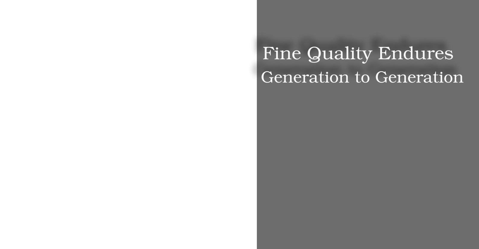 Fine Quality Endures